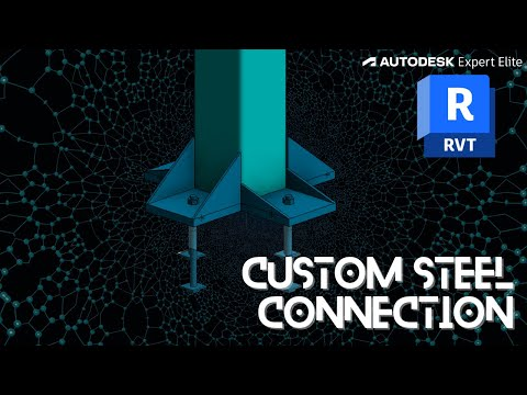 Revit 2019  How to create a custom steel connection