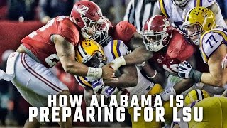 How Alabama is preparing for LSU