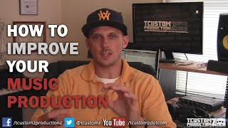 Video How To Improve Your Music Production Tips | Hip Hop Beats, Quality, Mixing, Sequencing, Arrangement download MP3, 3GP, MP4, WEBM, AVI, FLV Agustus 2018