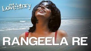 Rangeela Re - Not A Love Story | Mahie Gill | Tarannum Malik | Amar Mohile
