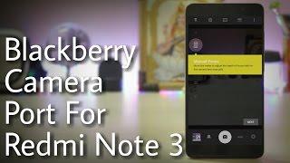 Blackberry Camera Port for Xiaomi Redmi Note 3