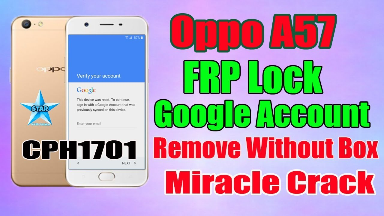Oppo A57 FRP Lock Remove Without Box Miracle Crack | Oppo