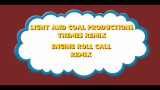 Engine Roll Call Remix