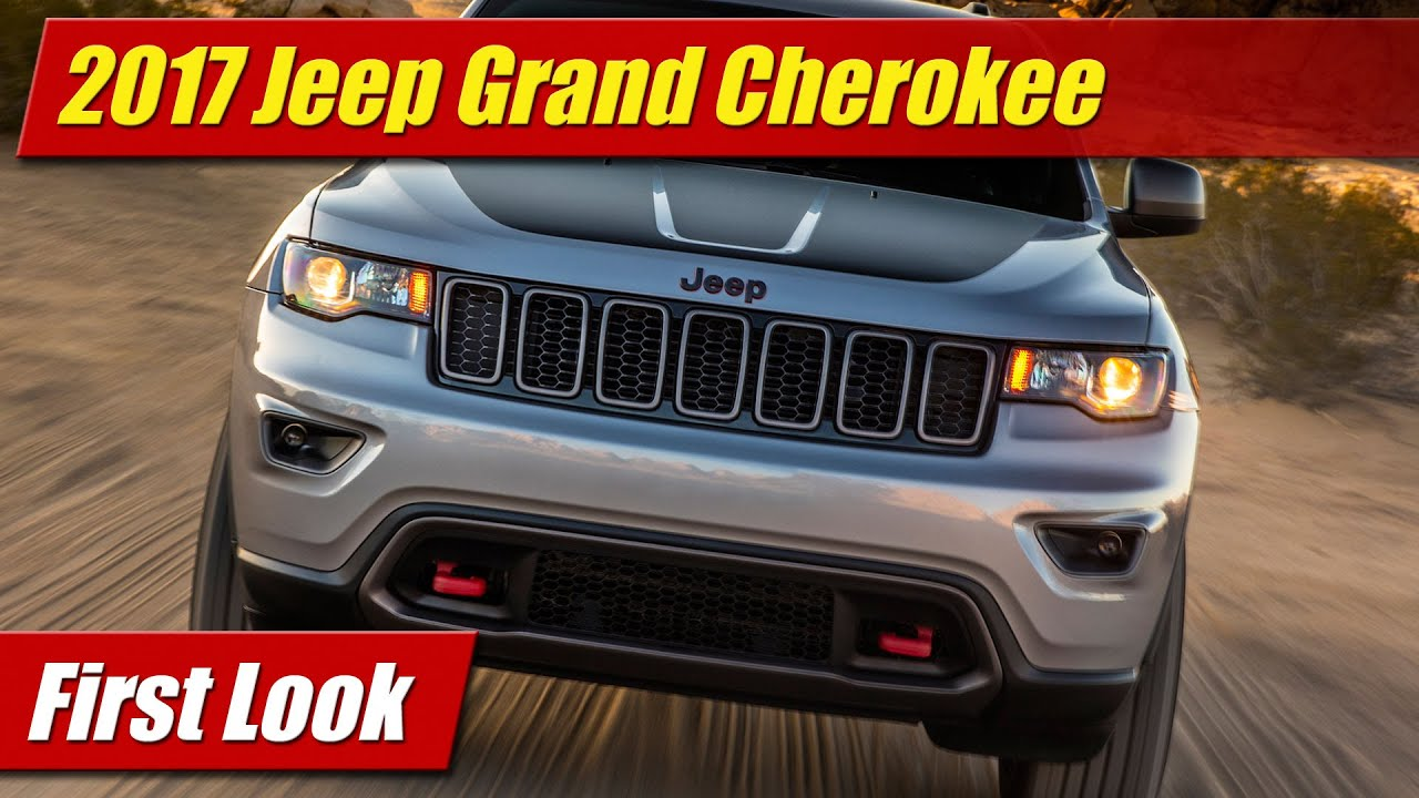 2017 jeep grand cherokee: first look - youtube
