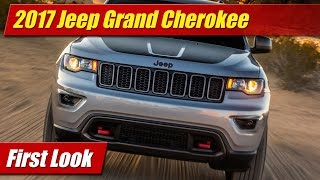 2017 Jeep Grand Cherokee: First Look