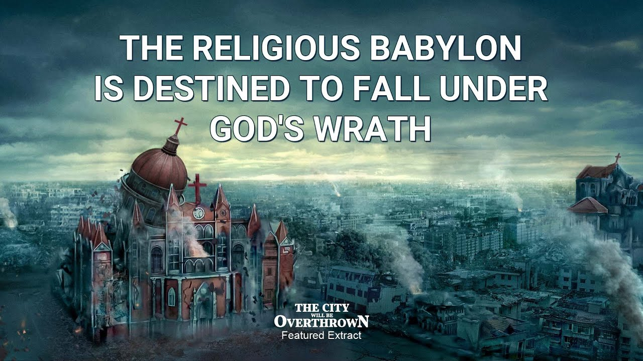 """Gospel Movie Extract 5 From """"The City Will Be Overthrown"""": The Religious Babylon Is Destined to Fall Under God's Wrath"""