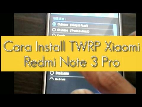 cara-install-twrp-xiaomi-redmi-note-3-pro