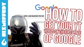 How To Get Your YouTube Videos On The First Page Of Google