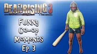 Dead Rising 3 Funny Co-op Moments ep. 3 (Invisible zombies glitch, Duck gloves, Creepy Van)