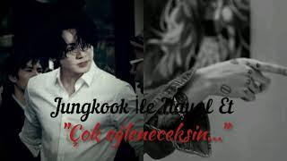 Jungkook İle Hayal Et \