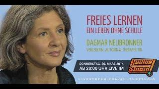 Freies Lernen- Ein Leben ohne Schule -  Dagmar Neubronner | KT Nr.90