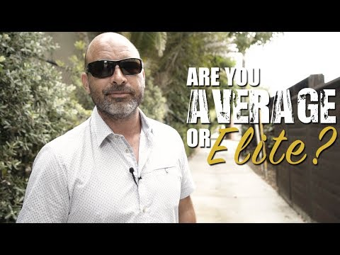 Weekly Wisdom #72 Are you Average Or Elite?