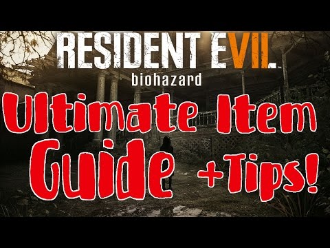 Resident Evil 7 - Ultimate How-To Guide for Item Locations and Weapon Upgrades