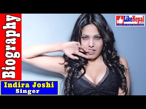 Indira Joshi - Nepali Singer Biography Video, Songs