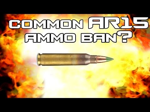Ban on common AR15 ammo? M855 vs. true armor piercing ammunition!