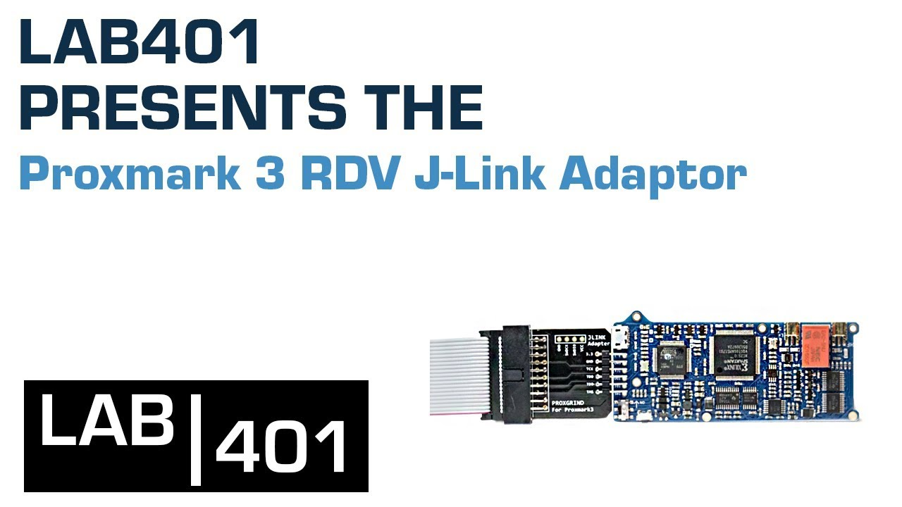 Proxmark 3 RDV J Link Adaptor - LAB401 product presentation
