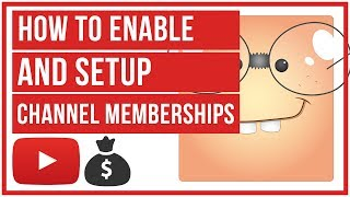 How To Enable And Setup YouTube Channel Memberships