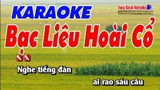 Bạc Liêu Hoài Cổ Karaoke 123 HD (Tone Nam) - Nhạc Sống Tùng Bách