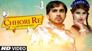 """Chhori Re"" Full Song 