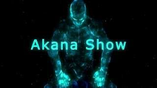 Intro Akana Show