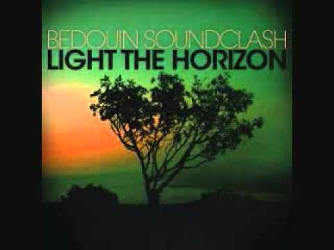 Bedouin Soundclash - May You Be The Road