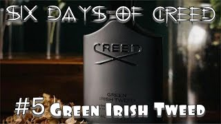 Day 5 of my 6 days of Creed - Green Irish Tweed