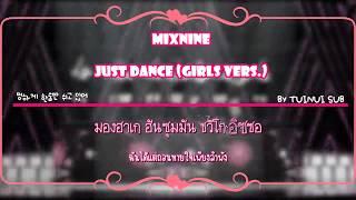 [Karaoke/Thaisub] MIXNINE (믹스나인) - Just Dance (Girls Ver.)