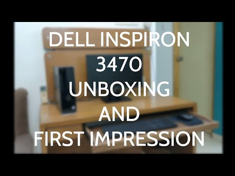 Dell Inspiron 3470 (Intel i3 8th Gen) Desktop : Unboxing And First Impressions