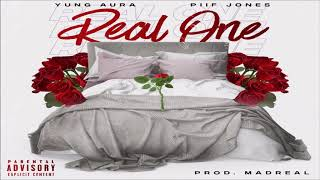 Yung Aura x Piif Jones - Real One (Prod. By MadReal) (2019 New)