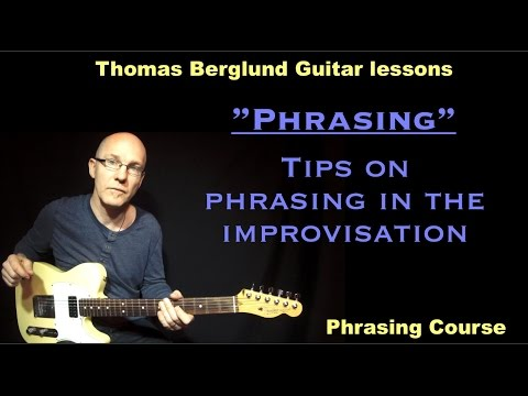 "Phrasing ""tips on phrasing in the soloing"" / Phrasing course // Guitar lesson"