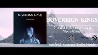Sovereign Kings - Signs of Decay
