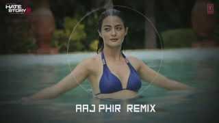 Aaj Phir - Remix | English Translation & Lyrics | Hate Story 2