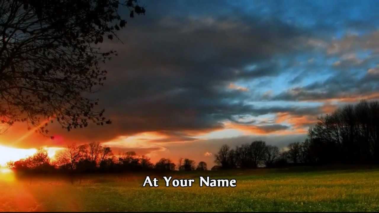 Your Name: At Your Name (Yahweh Yahweh)
