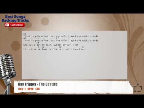 Day Tripper - The Beatles Vocal Backing Track with chords and lyrics