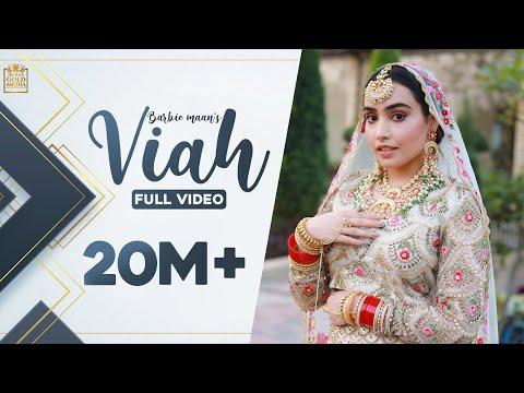 Viah (Official Video) | Barbie Maan | Micheal | Sharry Nexus | Gold Media | New Punjabi Songs 2021