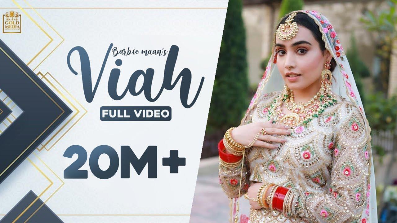 Download Viah (Official Video)| Barbie Maan | Micheal | Ieshaan Sehgaal | Gold Media | New Punjabi Songs 2021