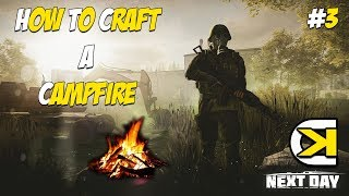 "Next Day: Survival - Crafting - ""How to craft a Campfire"" - Guide - 1080p60 #3"