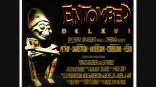 Watch Entombed Put Me Out video