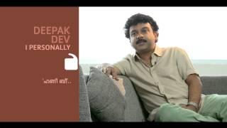 I Personally - Deepak Dev - Part 03 Kappa TV