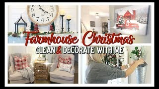 CHRISTMAS CLEAN & DECORATE WITH ME 2019 | MODERN FARMHOUSE CHRISTMAS DECOR