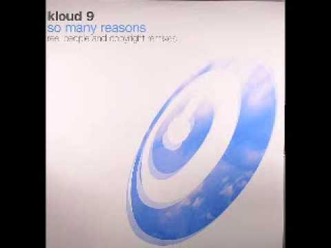 Kloud 9 - So Many Reasons