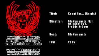 Kennt Ihr... (Remix) - Blokkmonsta, Uzi, Dr.  Faustus & Freddy Krüger (2005)