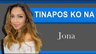 Tinapos Ko Na Lyrics Jona Himig Handog 2018.mp3