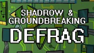 Defrag (Original Song) - Shadrow and Groundbreaking