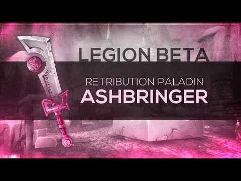 "WoW LEGION Beta - Artifact Quest | Retribution Paladin ""Ashbringer"" (Spoilers)"