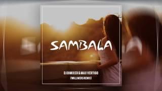 DJ DimixeR feat. Max Vertigo - Sambala (Wallmers Remix) [2017]