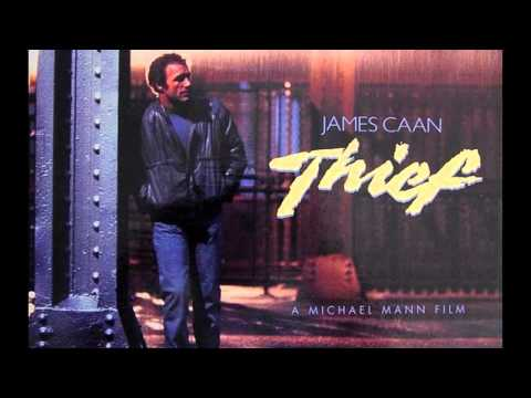 Thief (1981) - Confrontation by Craig Safan (Film version)
