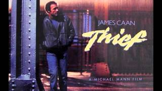 Thief (1981) - Confrontation by Craig Safan (Film version)
