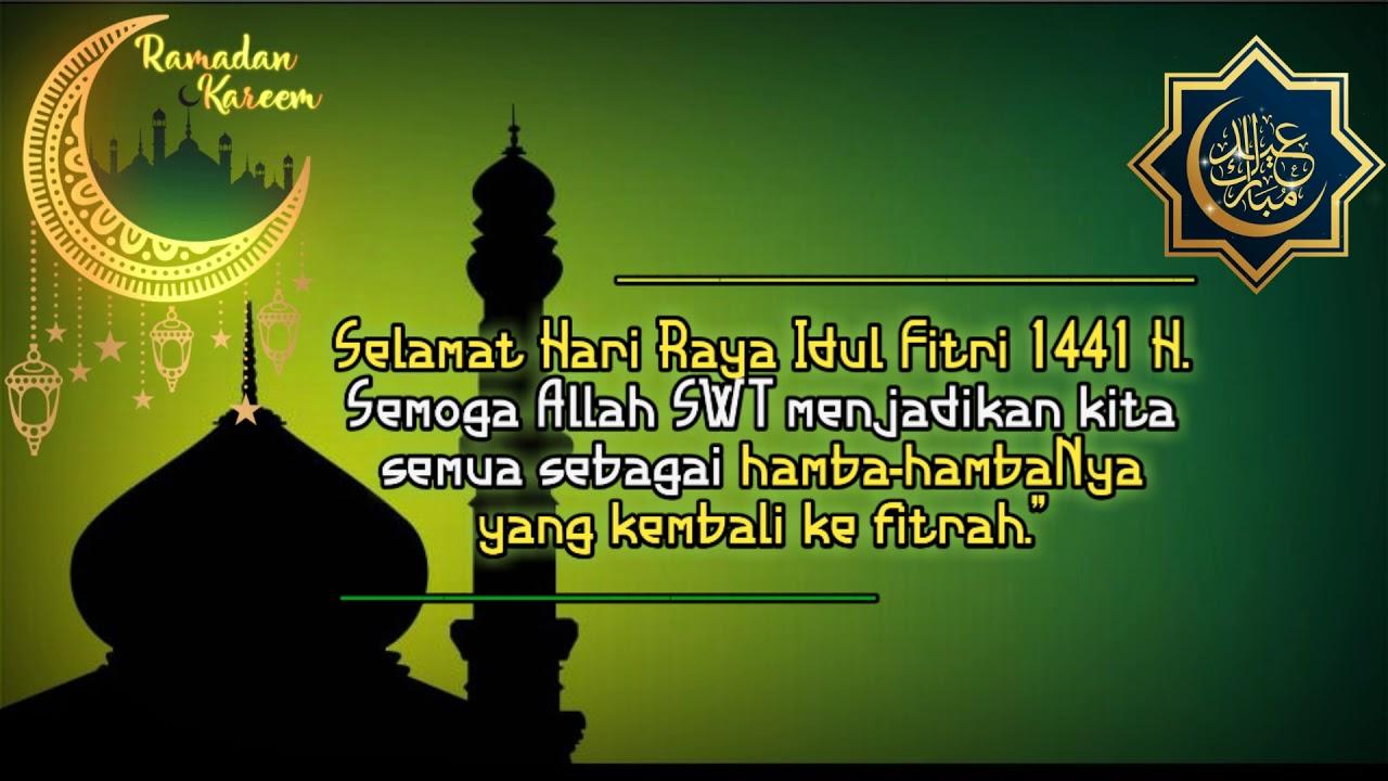 Keren Story Wa Ucapan Selamat Hari Raya Idul Fitri 1441h 2020