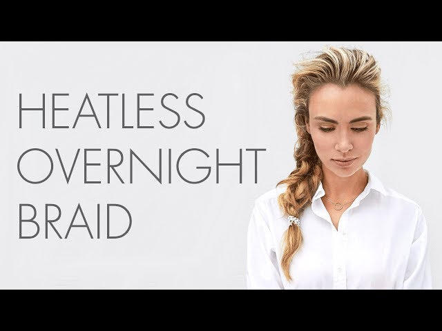 How to: So Pure Healthy Hairstyles - Overnight Braid